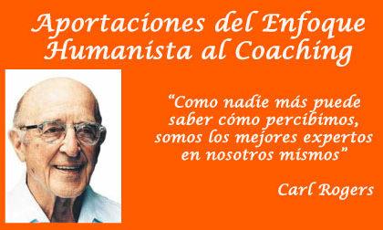 """Aportaciones del Enfoque Humanista  al Coaching"": C. Sangrador"